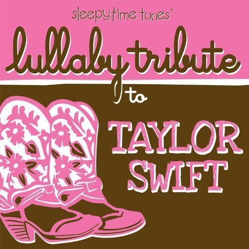 Sleepytime tunes lullaby tribute to Taylor Swift