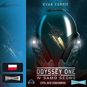 W samo sedno (Odyssey One 2) Hörbuch