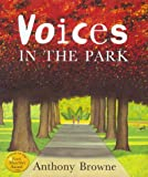 """""""Voices In The Park"""" av Anthony Browne"""