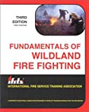 img - for Fundamentals of Wildland Fire Fighting book / textbook / text book