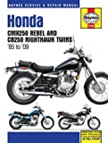 Honda CMX250 Rebel & CB250 Nighthawk Twins, 1985-2009 (Haynes Repair Manual)