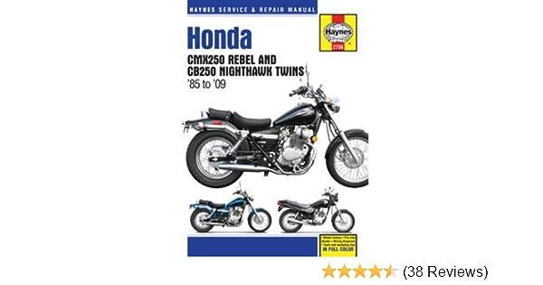 Honda cmx250 rebel cb250 nighthawk twins 1985 2009 haynes repair honda cmx250 rebel cb250 nighthawk twins 1985 2009 haynes repair manual haynes 0636847042400 amazon books fandeluxe Choice Image