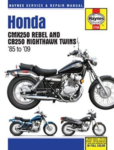 honda cmx250 rebel cb250 nighthawk twins 1985 2009 haynes repair rh amazon com Honda Rebel 250 Accessories 86 Honda Rebel 250