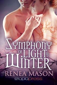 Symphony of Light and Winter by [Mason, Renea]