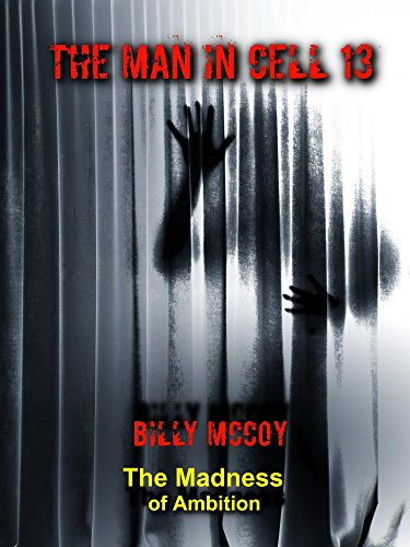 The Man In Cell 13