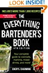 The Everything Bartender's Book: Your...