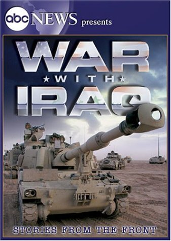 ABC News Presents War with Iraq - Stories from the Front -