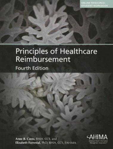 Download Principles of Healthcare Reimbursement 4th (fourth) by Casto, Anne (2013) Paperback PDF