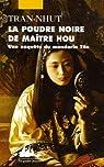 Enquête du mandarin Tân, tome 3 : La poudre noire de Maître Hou  par Tran-Nhut