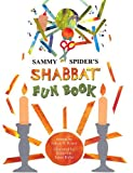 Sammy Spider's Shabbat Fun Book, Sylvia Rouss, 1580131476