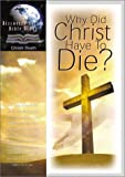 Why Did Christ Have to Die?, Barbour Publishing, 1572930861