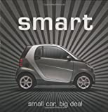 img - for Smart: Small Car, Big Deal by Willi Diez (2008-10-03) book / textbook / text book