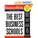 Business Week Guide To The Best Business Schools, Seventh Edition (Business Week Guide to the Best Business Schools, 7th ed)