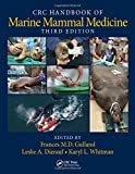 CRC Handbook of Marine Mammal Medicine