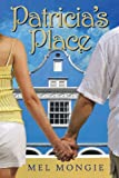 Patricia's Place, Mel Mongie, 1456888986