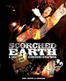 img - for Scorched Earth: A Jason & the Scorchers Scrapbook book / textbook / text book