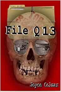 File Q 13: Joyce Colmar: 9780975573945: Amazon.com: Books