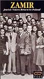 Zamir - Jewish Voices Return to Poland [VHS]