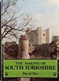 img - for Making of South Yorkshire book / textbook / text book