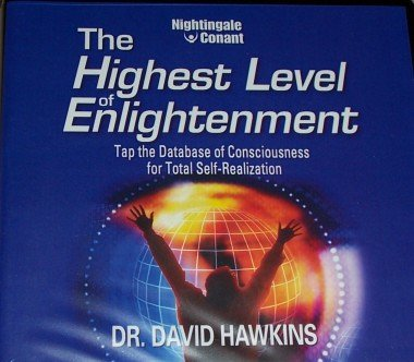 The Highest Level of Enlightenment: Tap the Database of Consciousness for Total Self-Realization