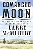 Comanche Moon, Larry McMurtry, 0786213914
