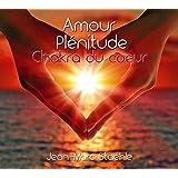 Amour - Plénitude - Chakra du coeur - CD