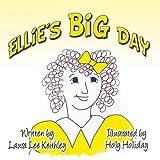 Ellie's Big Day: (Paperback Edition)