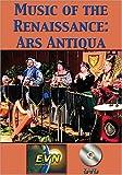 Music of the Renaissance: Ars Antiqua DVD