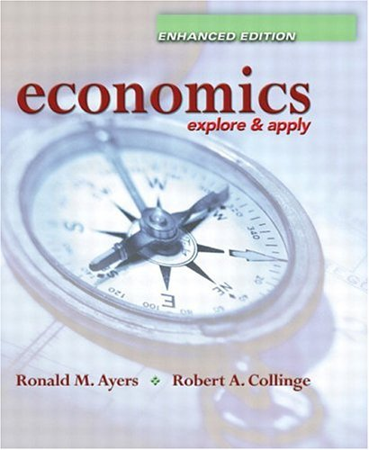 Economics: Explore and Apply, Enhanced  Edition