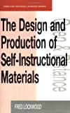 The Design and Production of Self-Instructional Materials, Fred Lockwood, 0749414553