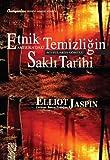 img - for Etnik Temizligin Amerikadaki Sakli Tarihi book / textbook / text book