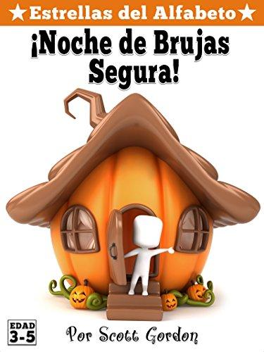 Estrellas del Alfabeto: ¡Noche de Brujas Segura! (Spanish (Halloween 3 Noche De Brujas)