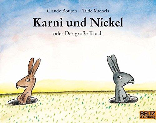 Karni und Nickel oder Der große Krach: Bilderbuch (MINIMAX)