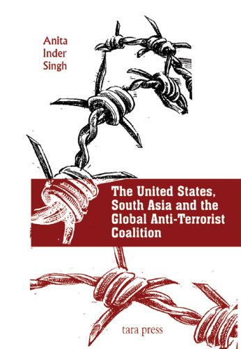 Download The United States, South Asia, and the Global Anti-Terrorist Coalition ebook