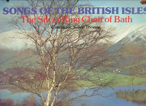 Price comparison product image [LP Record] Songs of the British Isles - Silver Ring Choir of Bath