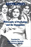 Philosophy of Psychology and the Humanities, Stein, Edith and Sawicki, Marianne, 0935216731