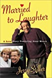 Married to Laughter, Jerry Stiller, 037543092X