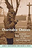 img - for Charitable Choices: Religion, Race, and Poverty in the Post-Welfare Era by John P. Bartkowski (2003-02-01) book / textbook / text book