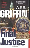 Final Justice, W. E. B. Griffin, 0515136565