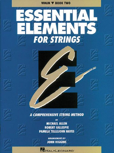 Book 2 Violin - Essential Elements for Strings - Violin, Book Two: A Comprehensive String Method