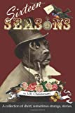 Sixteen Seasons, V. R. Christensen, 0615925979