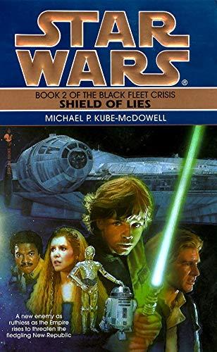 Shield of Lies (Star Wars: The Black Fleet Crisis Deries)
