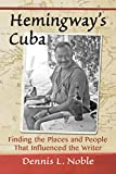 Best Amazon Home Services Friend Keys - Hemingway's Cuba: Finding the Places and People That Review