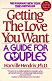 Getting the Love You Want, Harville Hendrix, 0060972920