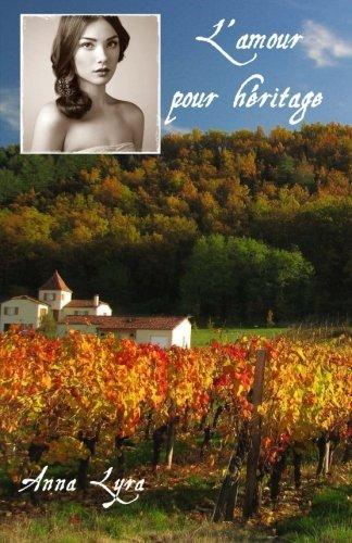 L'Amour pour heritage