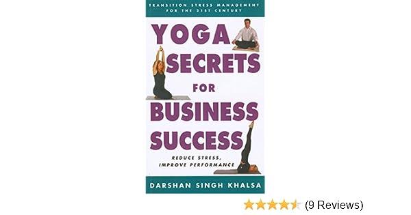Yoga Secrets for Business Success: Transition Stress ...