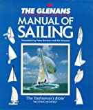 The Glenans Manual of Sailing, Peter Davison, Jim Simpson, Ruth Bagnall, Catherine du Peloux Menage, 0715300164