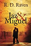Jaz and Miguel, R. D. Raven, 1484959817