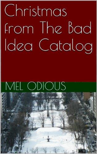 Christmas from The Bad Idea Catalog