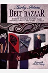 Shirley Adams' Belt Bazaar (Star Wear) Paperback